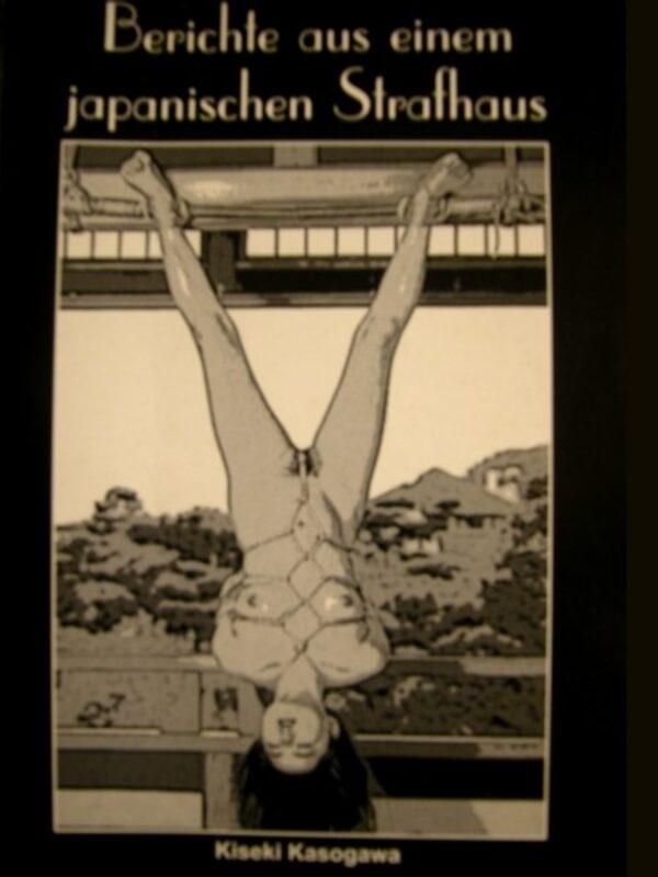 Kiseki Kasogawa – Berichte aus einem japanischen Strafhaus Buch Bild