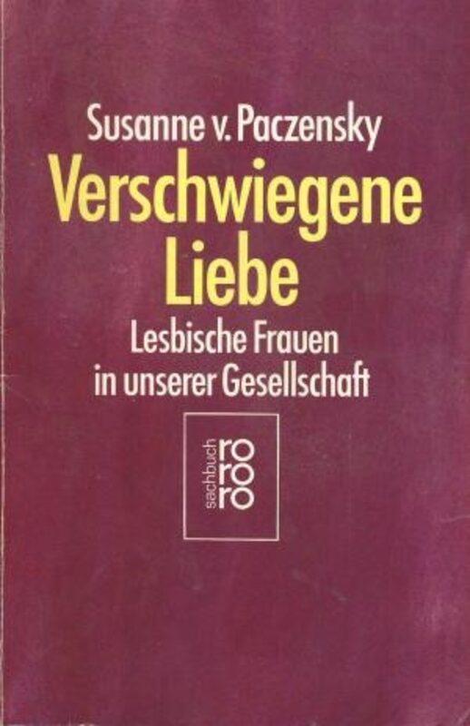 Susanne von Paczensky - Verschwiegene Liebe - Lesbische Frauen in unserer Gesellschaft  Bild