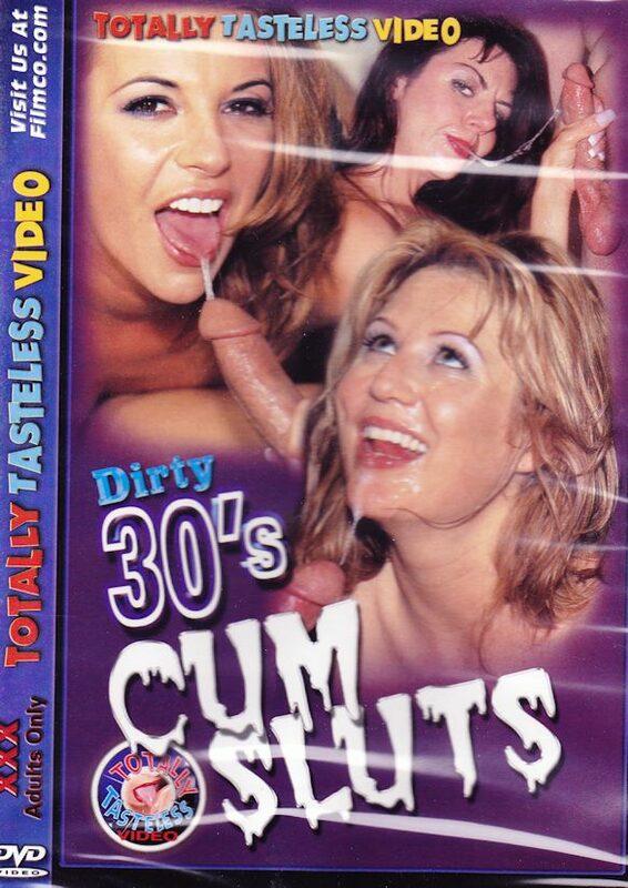 Dirty 30s Cum Sluts DVD Bild