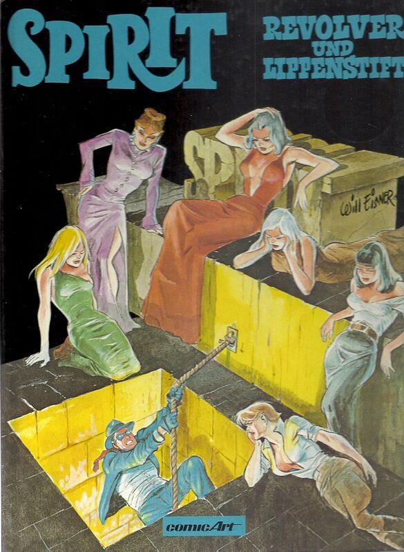 Spirit - Band 5 - Revolver und Lippenstift Comic Bild