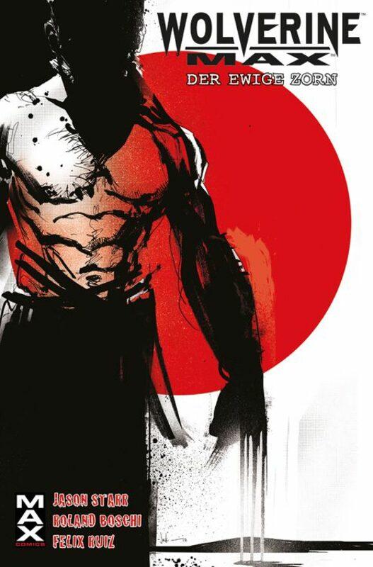 Marvel Maximum: Wolverine Max 1 - Der Ewige Zorn Comic Bild