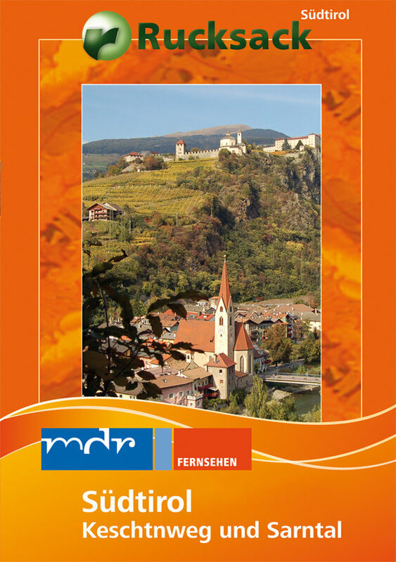 Südtirol - Keschtnweg und Sarntal/Rucksack DVD Bild