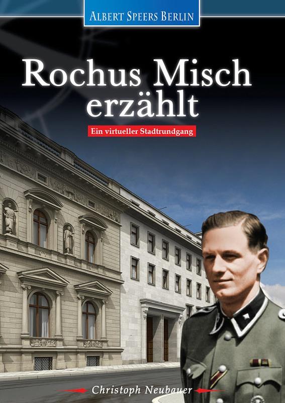 Albert Speers Berlin - Rochus Misch erzählt DVD Bild