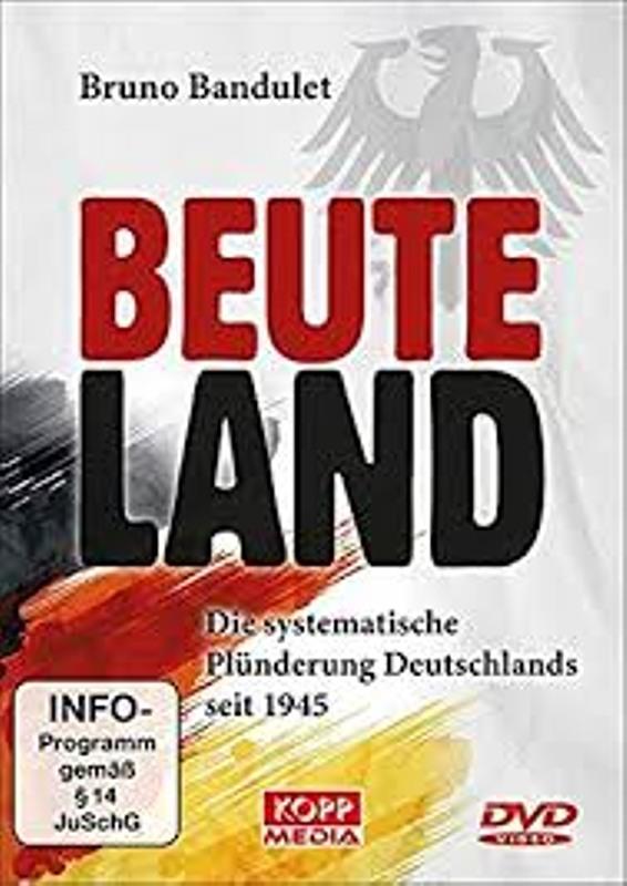 Beuteland - Die systematische Plünderung Deutschlands seit 1945 DVD Bild